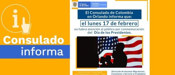 Consulado de Colombia en Orlando no tendrá atención al público el Día de los Presidentes, 17 de febrero de 2020