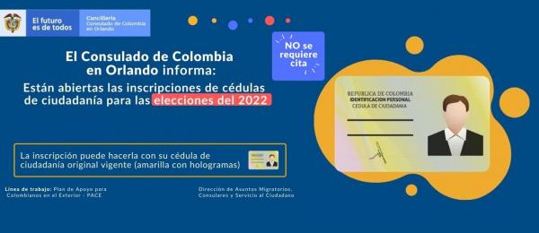 Consulado de Colombia en Orlando informa que están abiertas las inscripciones de cédulas de ciudadanía para las elecciones 2022