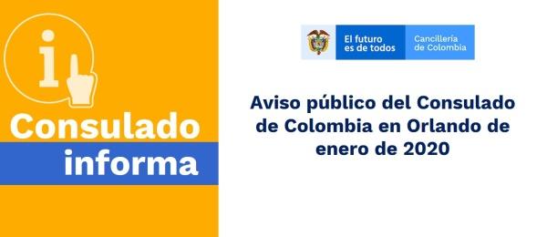 Aviso público del Consulado de Colombia en Orlando de enero de 2020