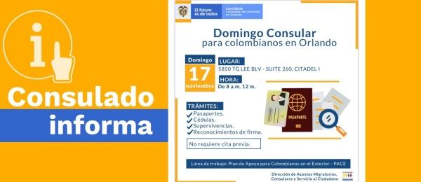 El Consulado de Colombia en Orlando invita al Domingo Consular que se realizará el 17 de noviembre de 2019