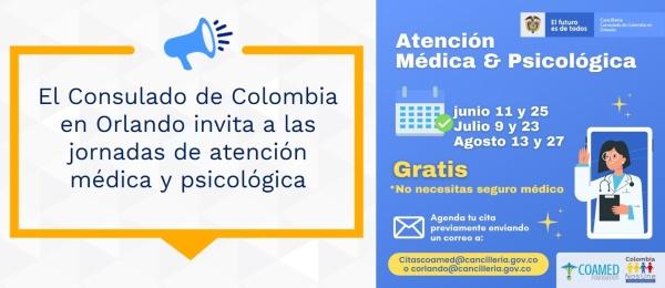 El Consulado de Colombia en Orlando invita a las jornadas de atención médica y psicológica, durante junio, julio y agosto de 2021