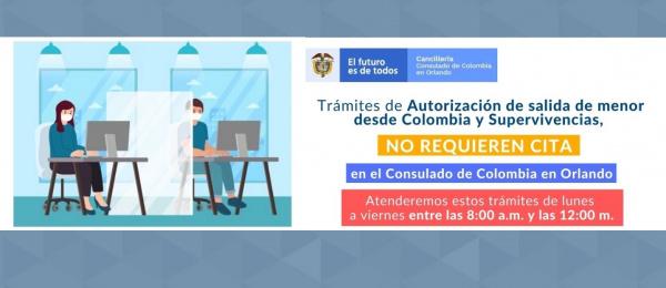 El Consulado en Orlando recuerda que los trámites de Autorización de salida de menor desde Colombia y Supervivencias no requieren citas